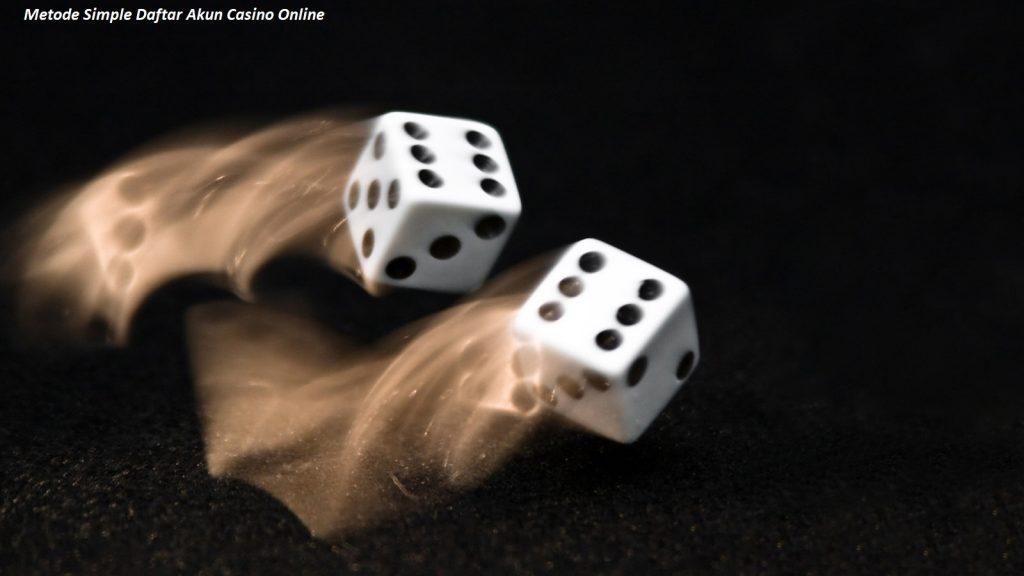 Metode Simple Daftar Akun Casino Online